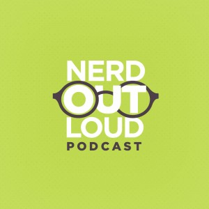 Nerd Out Loud podcast logo podcasting news