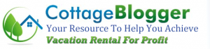 Cottage Blogger Vacation Rental Success Podcast Podcasting News
