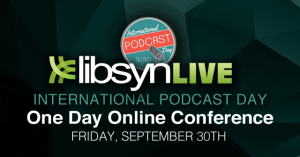 libsyn-live-conference-international-podcast-day