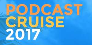 podcast-cruise-2017